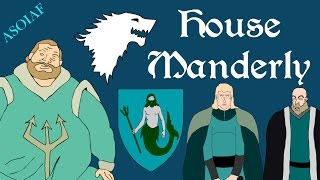 ASOIAF: House Manderly (Book Spoilers - Houses of Westeros Series)