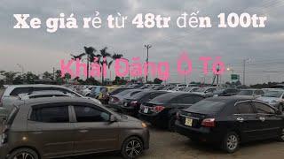 Tổng hợp các mẫu xe giá dưới  chỉ  từ 48tr đến dưới 100tr đã có ô tô đi  Khải Đăng 03260.62.789