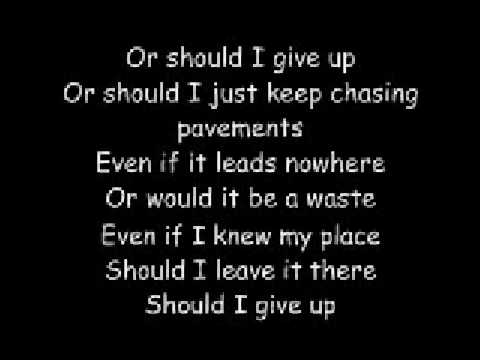 Chasing Pavements w/ Lyrics