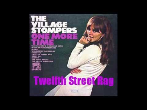 Village Stompers - Twelfth Street Rag