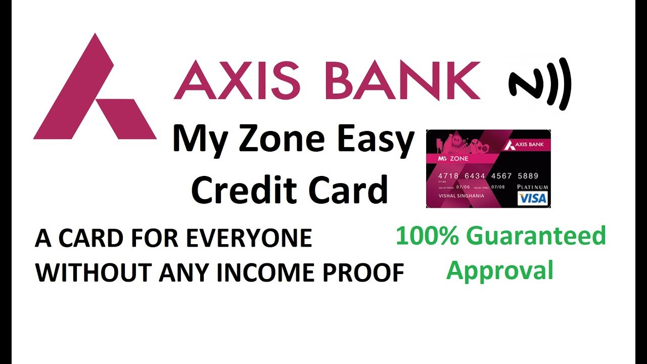 Axis Bank My Zone Easy Credit Card  Features Benefits and Much More