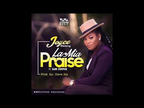 Joyce Blessing - La Mia Praise ft. Sam Cooper (Audio Slide)