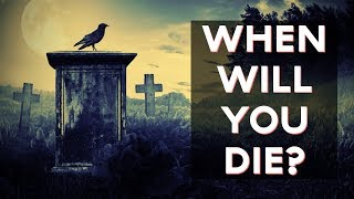 When Will You Die? | Fun Tests