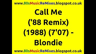 Call Me ('88 Remix) - Blondie | 80s Dance Music | 80s Club Mixes | 80s Club Music | 80s Club Mix