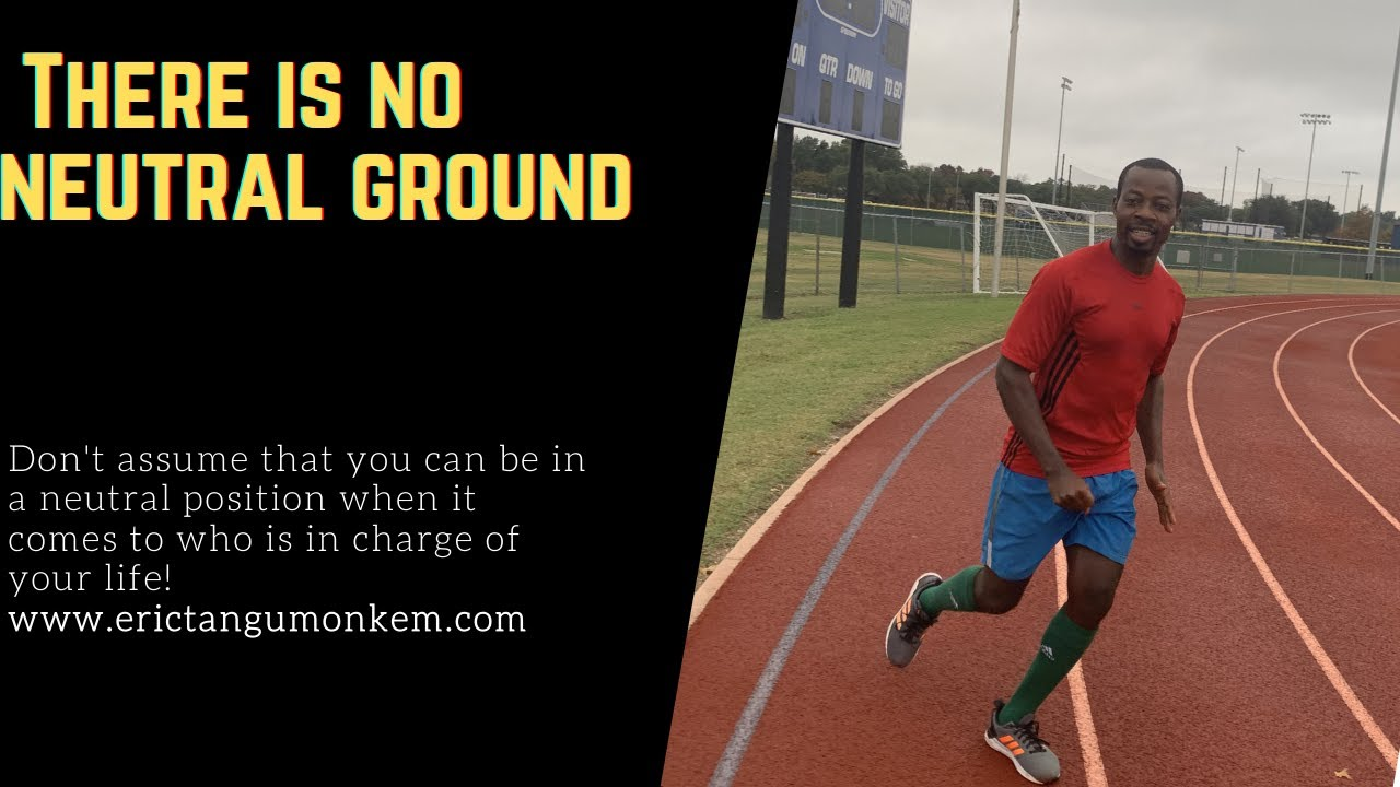 There is no neutral ground