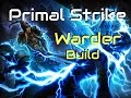 Grim Dawn Primal Strike Warder Build mp3