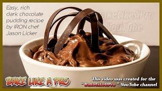 EASY Rich Dark Chocolate Pudding Recipe
