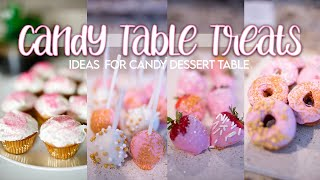BABY GIRL BABYSHOWER CANDY TABLE TREATS | DIY TREATS FOR A DESSERT CANDY BAR 2020