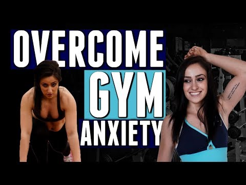 3 Ways To Overcome GYM Anxiety