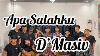Apa Salahku - D'Masiv (Scalavacoustic Cover)