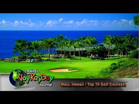 Maui Golf - Maui Golf Top Courses Top 10
