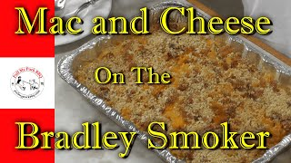Mac And Cheese On The Bradley Smoker