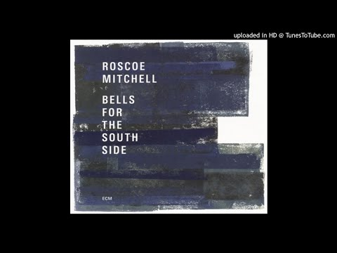 Roscoe Mitchell - Dancing in the Canyon