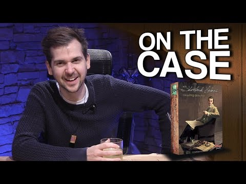 ON THE CASE | Sherlock Holmes: Consulting Detective