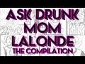 The Ask Drunk Mom Lalonde Compilation (Homestuck)