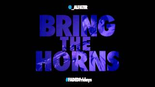 Al-Fatir - Bring The Horns [Prod. A-Nice][D/L link]