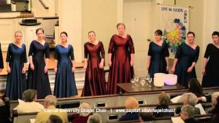 Capital University Chapel Choir - Sit Down Servant