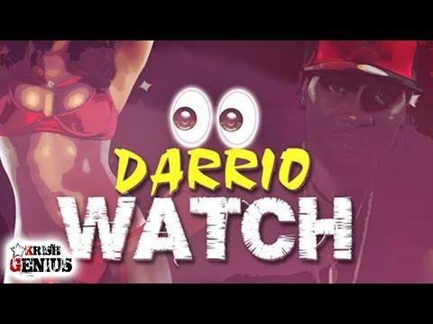 Darrio - Watch (Raw) Seductive Riddim - September 2017