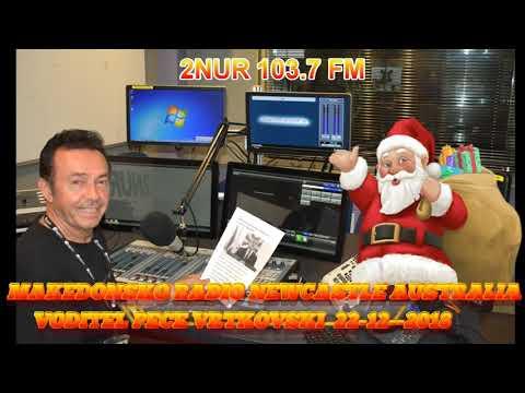 MAKEDONSKO RADIO 2NUR 103.7 FM NEWCASTLE AUSTRALIA 22-12-2018
