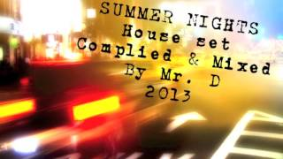 Mr. D - House Session - summer night 2013