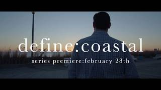 define:coastal // series premiere:february 28th