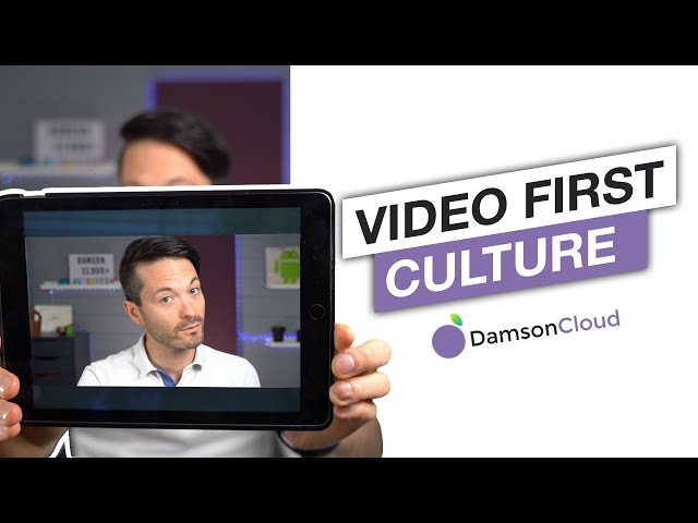 Promoting a Video First Culture