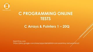 C Programming Arrays Pointers Online Test 1 with Interview FAQ Questions