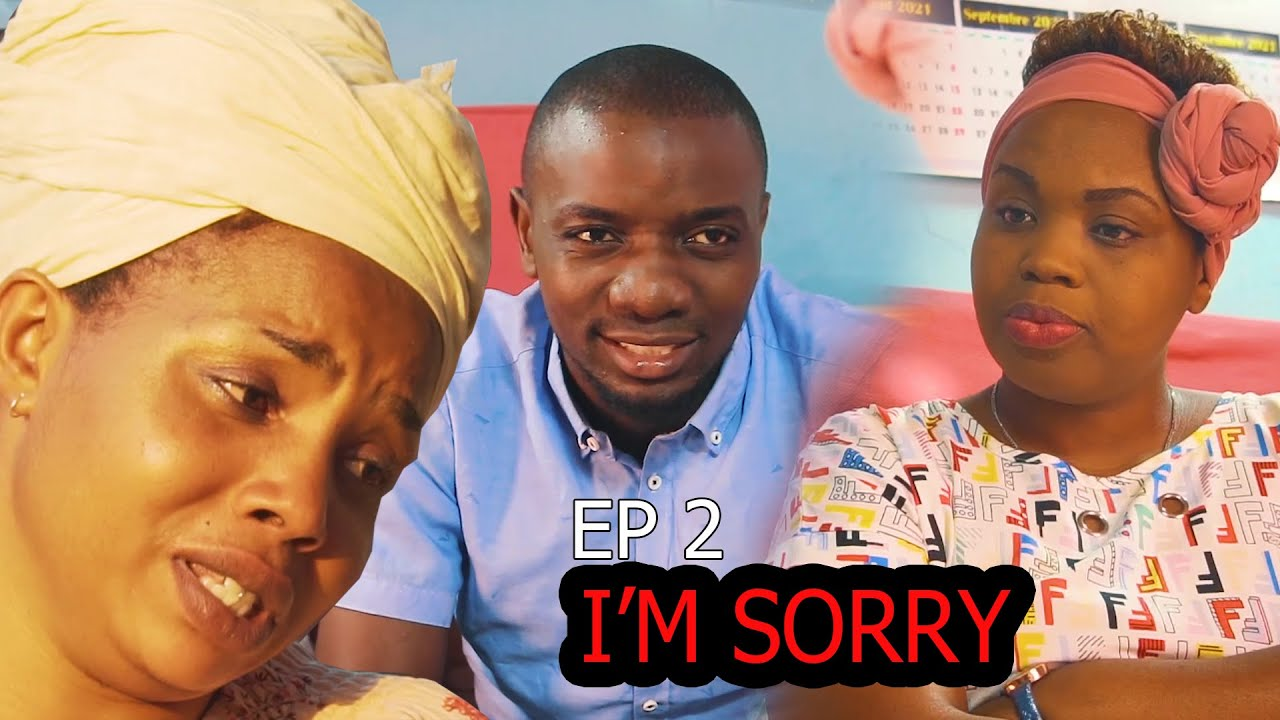Download I'M SORRY EPISODE 2 season 1 Isaac | Cycy | Bella |Fanny laVine | BURUNDI Full Movie
