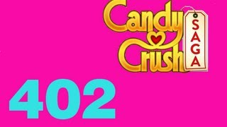 Candy Crush saga Livello Level 402