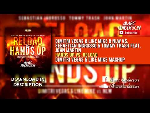 Hands Up (Van Gogh) vs. Reload (Dimitri Vegas & Like Mike Mashup)