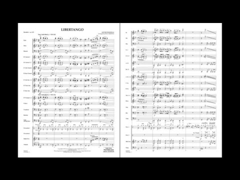Libertango by Astor Piazzolla/arr. Paul Murtha