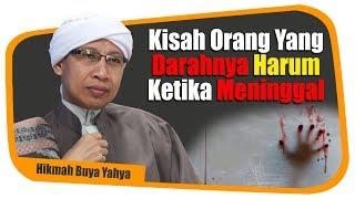 Download lagu Kisah Orang Yang Darahnya Harum Ketika Meninggal Hikmah Buya Yahya MP3