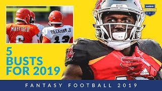 5 Busts for Fantasy Football 2019