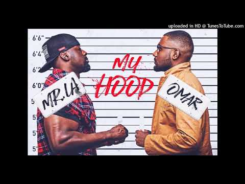 MR.LA & Omar Ft BigBo - MyHood