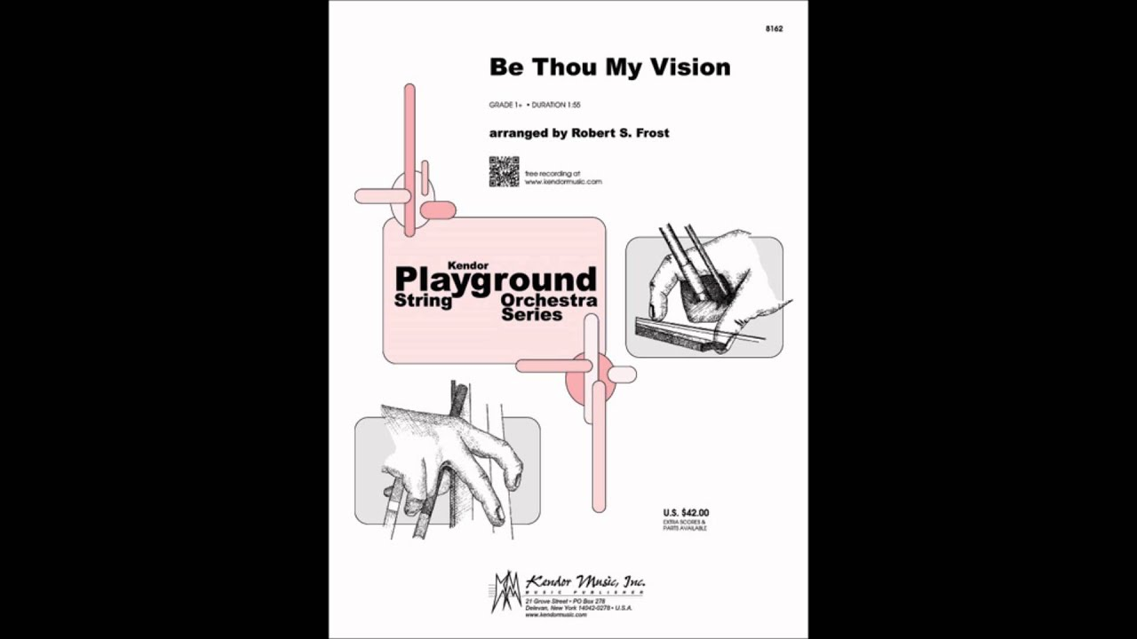 Be thou my vision arr robert s frost youtube be thou my vision arr robert s frost hexwebz Gallery