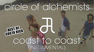 Coast To Coast [BEST OF COSTA RICA] [FREE INSTRUMENTAL] | Alchemisten Free Tracks