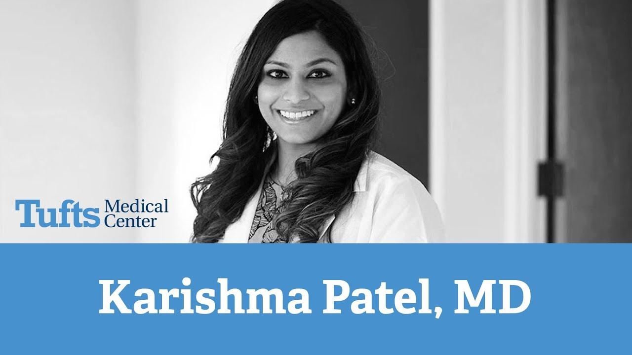 Karishma Patel, MD | Tufts Medical Center Primary Care Woburn