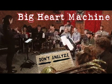"BIG HEART MACHINE- ""Don't Analyze"" Live"