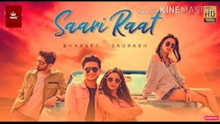 SAARI RAAT -Bharatt Saurabh |Letst Hindi song 2020 | Masty original.