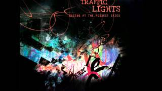 Traffic Lights - Come On Back To Me