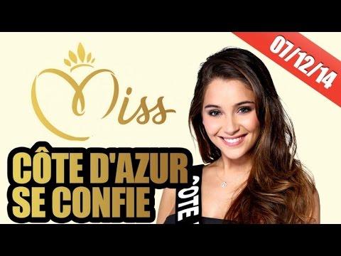 Miss Côte d'Azur se confie sur les Miss France !!