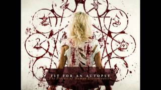 Fit For An Autopsy - The False Prophet [New Song 2011]
