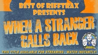 Best of RiffTrax When a Stranger Calls Back