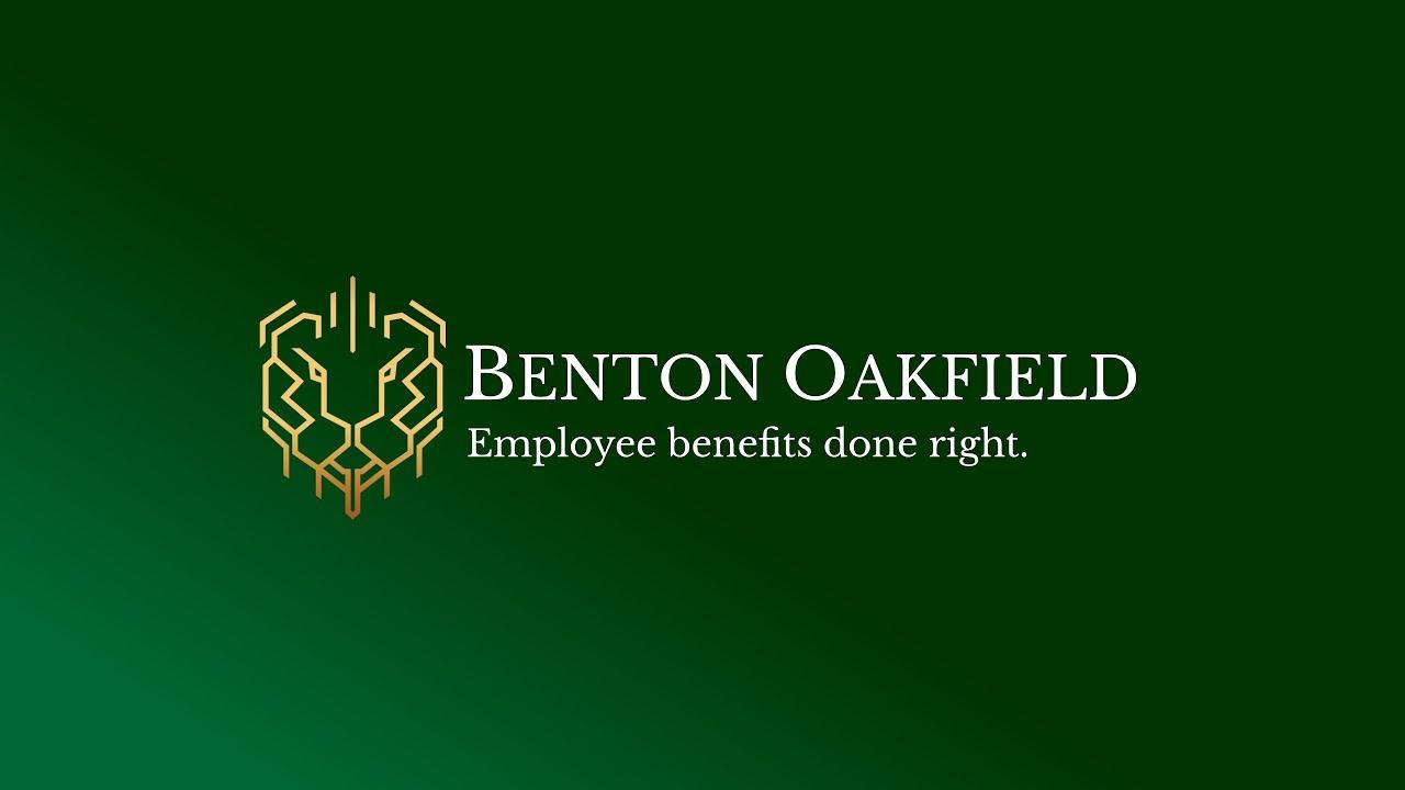 Benton Oakfield - Employee benefits done right.