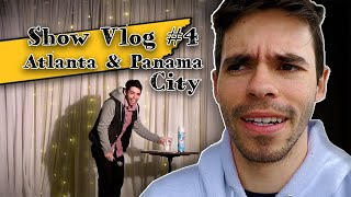 Show Vlog 4 Atlanta and Panama City