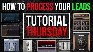 How To Process Leads - How To Set Up A Pro Sounding Lead - FL Studio 20 - Thursday EP6