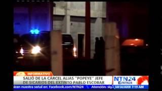 "Autoridades colombianas liberan a John Jairo Velásquez Vásquez alias ""Popeye"""