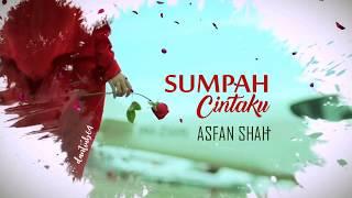 Asfan Shah - Sumpah Cintaku (Lirik)