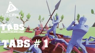 Bir savaş simülasyonu - Totally Accurate Battle Simulator - TABS - #1