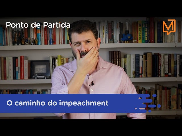 O caminho do impeachment
